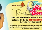 Top Ten Entries for TolumiDE 'For me' Remix Contest selected